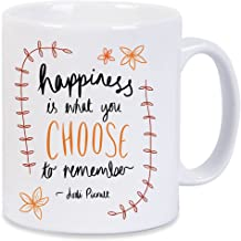 Jodi Picoult Quote Nineteen Minutes Happiness Is What You Choose Mug