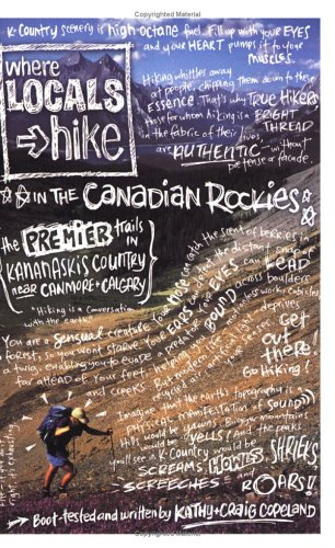 Where Locals Hike in the Canadian Rockies: The Premier Trails near Canmore & Calgary