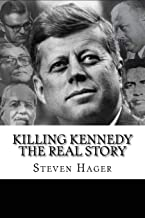 Killing Kennedy: The Real Story