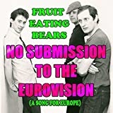 No Submission to the Eurovision (A Song for Europe)