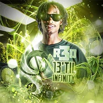 13' Til Infinity