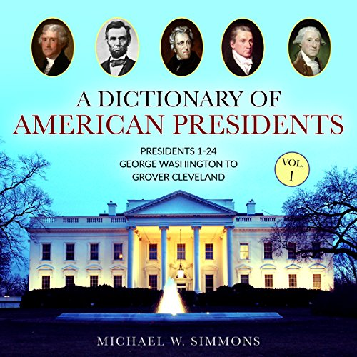 A Dictionary of American Presidents Vol. 1 Titelbild