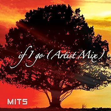 If I Go (Artist Mix)