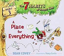 A Place for Everything: Habit 3 by [Sean Covey, Stacy Curtis]