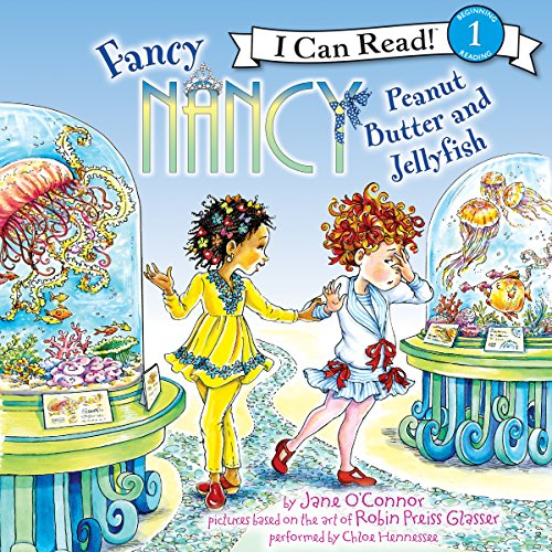 Fancy Nancy: Peanut Butter and Jellyfish audiobook cover art