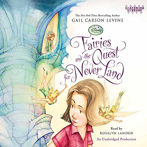 Fairies and the Quest for Never Land audiobook cover art