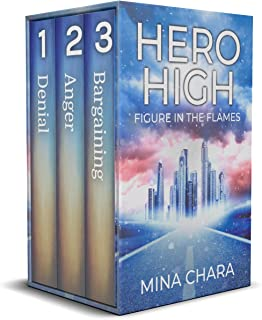 Hero High: Figure In The Flames (HERO HIGH Collections Book 1)