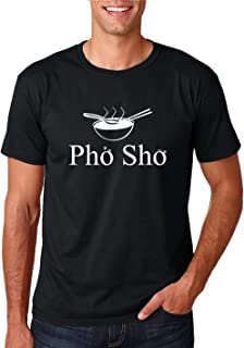 Pho Sho - Funny Vietnam Food Humour Vietnamese Cuisine Cook Chef Foodie Graphic - Men's Tshirt