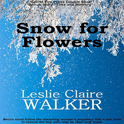 Snow for Flowers audiobook cover art