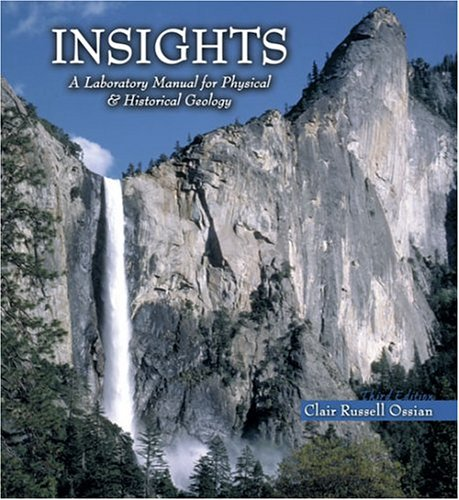 Insights: A Laboratory Manual for Physical And Historical Geology