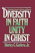 Diversity in Faith--Unity in Christ