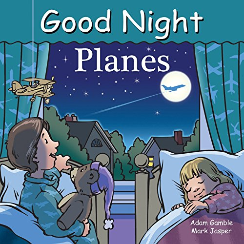 Good Night Planes (Good Night Our World)