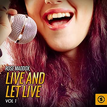 Live and Let Live, Vol. 1