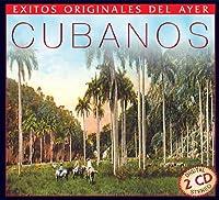 Exitos Originales Del Ayer Cubanos