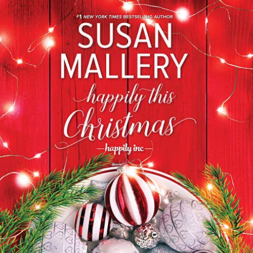 Happily This Christmas: Happily Inc., Book 6