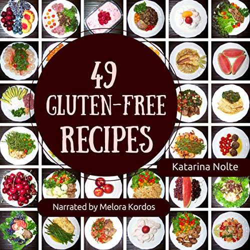 49 Gluten-Free Recipes audiobook cover art