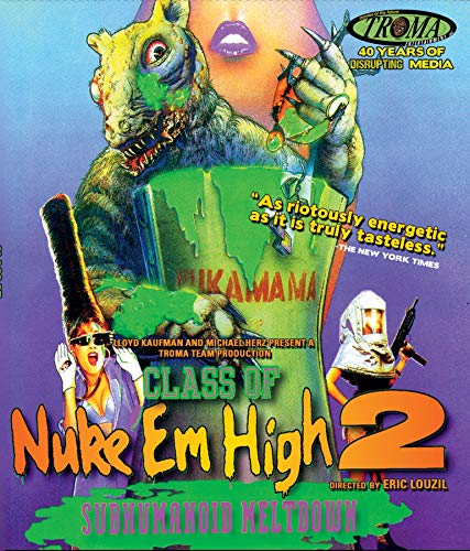 CLASS OF NUKE 'EM HIGH II: SUBHUMANOID MELTDOWN