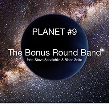 Planet #9 (feat. Steve Schalchlin & Blake Zolfo)