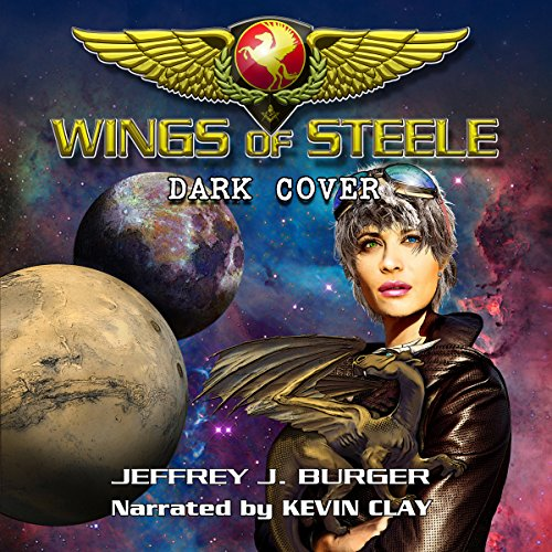 Wings of Steele     Dark Cover, Book 4              De :                                                                                                                                 Jeffrey J Burger                               Lu par :                                                                                                                                 Kevin Clay                      Durée : 18 h et 4 min     Pas de notations     Global 0,0