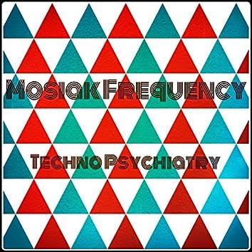 Techno Psychiatry