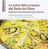 Cuina dels arrossos del Delta de l'Ebre, La (La Teca)
