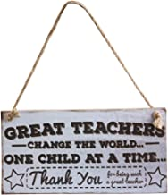 PIXNOR Wood Sign , Great Teachers Change The World Sign