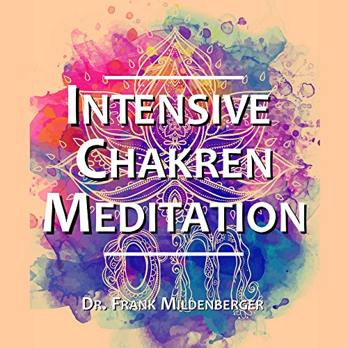 Intensive Chakren Meditation Titelbild