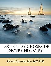 Les petites choses de notre histoire Volume 1 (French Edition)