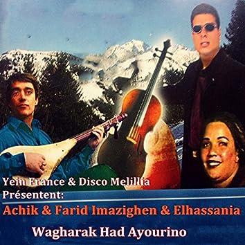 Wagharak Had Ayourino (feat. Farid Imazighen, Elhassania)