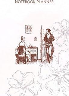 Notebook Planner Mr Darcy Elizabeth Bennet Jane Austen Pride Prejudice: To Do List, 6x9 inch, Budget, Daily, Diary, Teache...