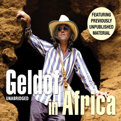 Geldof in Africa audiobook cover art