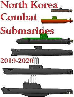 North Korea Combat Submarines: 2019 - 2020 (English Edition)