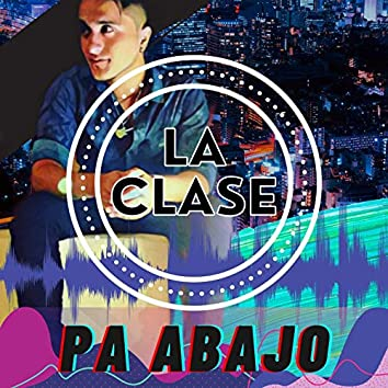 PA ABAJO (Extended Version)