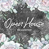 Open House Registry: Real Estate Guest Registration Book - Visitor Sign In Book for Realtor, Real Estate Agent, Broker, Home Seller, FSBO