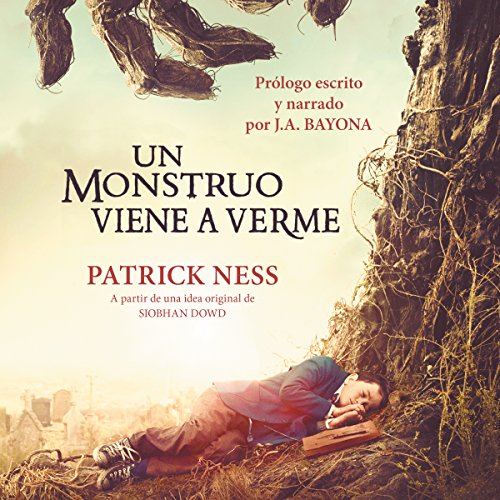 Couverture de Un monstruo viene a verme [A Monster Calls]