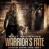 Warrior's Fate (Extinction Survival)