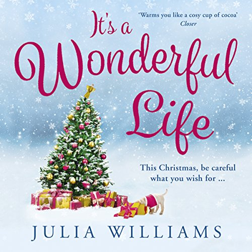 It's a Wonderful Life Audiobook By Julia Williams cover art