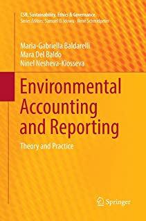 Environmental Accounting and Reporting: Theory and Practice