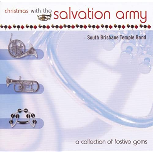 5f24b19c382092 Christmas With The Salvation Army by South Brisbane Temple Band on Amazon  Music - Amazon.com