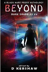 Beyond: A Paranormal Microfiction Anthology (Dark Drabbles) ハードカバー