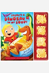 There's a Dinosaur in My Soup! by William Boniface (2012-09-11) Hardcover