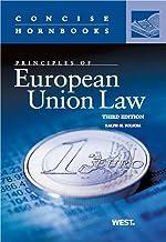 Principles of European Union Law, 3d (Concise Hornbook Series)