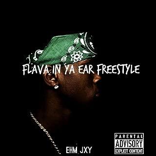 Flava In Ya Ear (Freestyle) [Explicit]