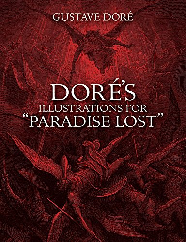 Doré's Illustrations For Paradise Lost (Dover Fine Art, History of Art)