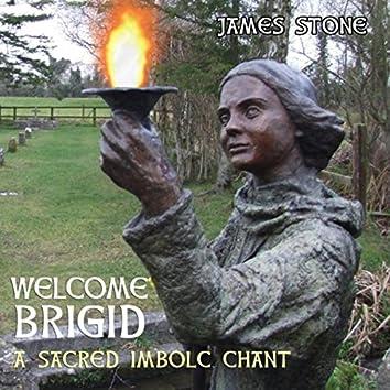 Welcome Brigid: A Sacred Imbolc Chant