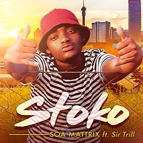Soa mattrix feat. Sir Trill