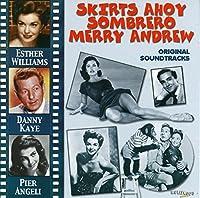 Skirts Ahoy / Sombrero / Merry Andrew - Soundtrack