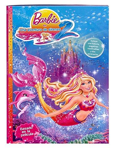 Una aventura de sirenas 2 (Barbie. Actividades): (Incluye pegatinas y dos escenarios)