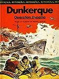 Dunkerque - Opération Dynamo (B.D. Hachette)