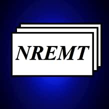 NREMT Emergency Medical Technicians Exam Flashcards